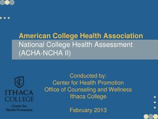 American College Health Association National College Health Assessment (ACHA-NCHA II)