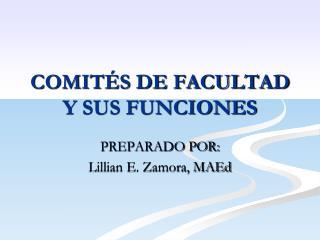 COMITÉS DE FACULTAD Y SUS FUNCIONES