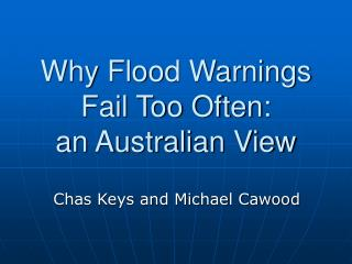 Why Flood Warnings Fail Too Often: an Australian View