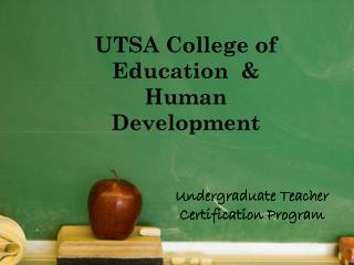 UTSA College of Education  & Human Development
