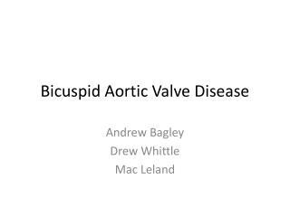 Bicuspid Aortic Valve Disease