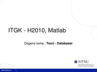 ITGK - H2010, Matlab