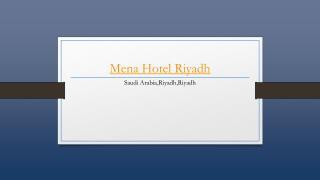 Mena Hotel Riyadh - Holdinn