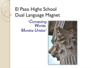 El Paso Highs School Dual Language Magnet