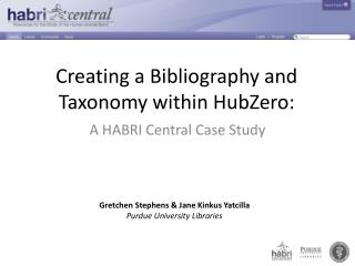 Creating a Bibliography and Taxonomy within  HubZero :
