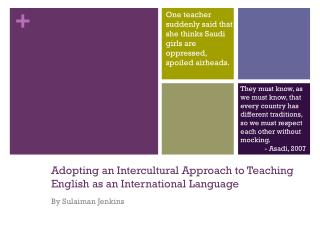 Adopting an Intercultural Approach to Teaching English as an International Language