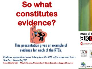 So what constitutes evidence?