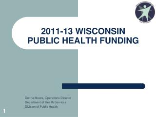 2011-13 WISCONSIN  PUBLIC HEALTH FUNDING