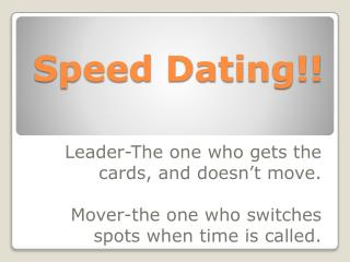 Speed Dating!!