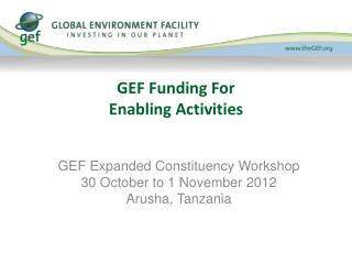 GEF Funding For  Enabling Activities