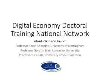 Digital Economy Doctoral Training National Network