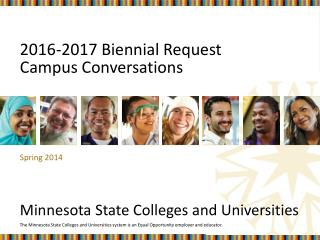 2016-2017 Biennial Request  Campus Conversations