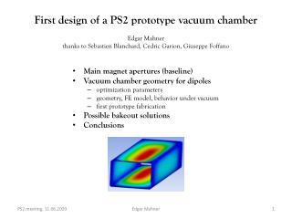 Main magnet apertures (baseline) Vacuum chamber geometry for dipoles optimization parameters