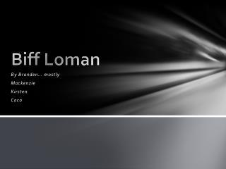 Biff  Loman