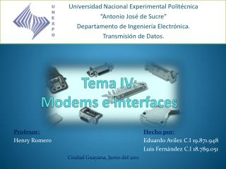 Tema IV: Modems  e Interfaces