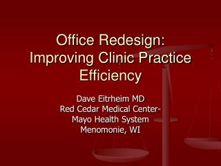 Office Redesign: Improving Clinic Practice Efficiency