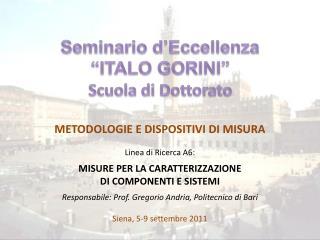 """Seminario d'Eccellenza  """"ITALO GORINI"""" Scuola di Dottorato"""
