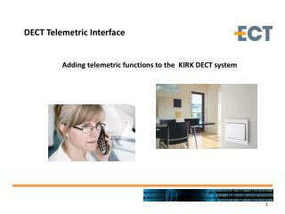 Adding telemetric functions  to the  KIRK DECT system