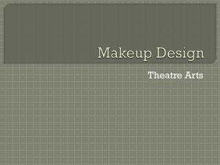 Makeup Design