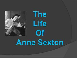 The Life  Of  Anne Sexton