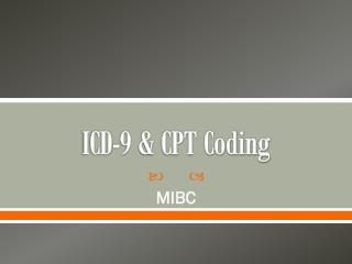 ICD-9 & CPT Coding