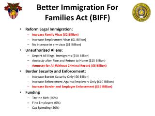 Better Immigration For  Families  Act (BIFF )