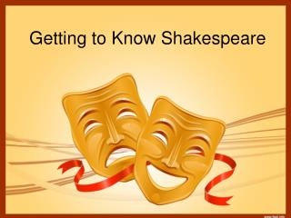 Getting to Know Shakespeare