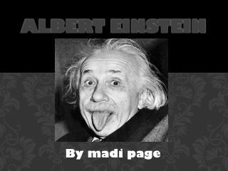 Albert  E instein