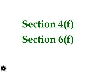 Section  4(f) Section 6(f )