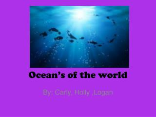 Ocean's of the world