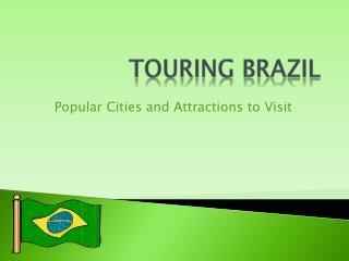 Touring Brazil