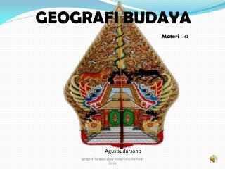 GEOGRAFI BUDAYA