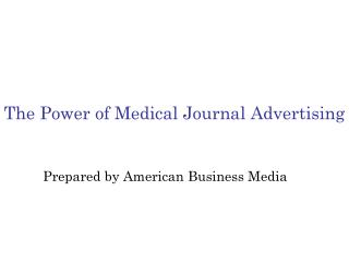 The Power of Medical Journal Advertising