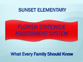 F lorida Statewide  Assessment System