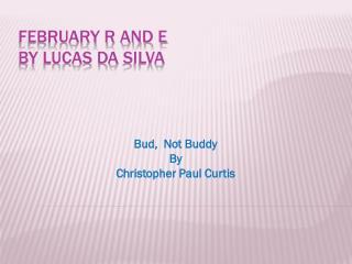 February R and E by Lucas  da  Silva
