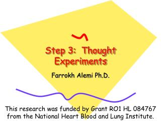 Step 3:  Thought Experiments