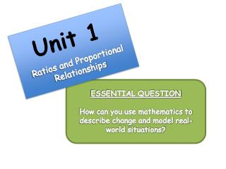 ESSENTIAL QUESTION How can you use mathematics to describe change and model real-world situations?