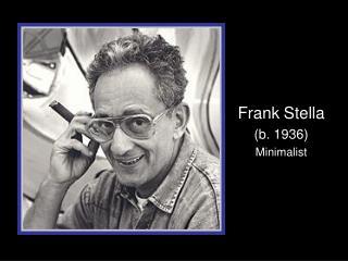 Frank Stella b. 1936 Minimalist