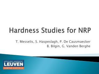 Hardness Studies for NRP