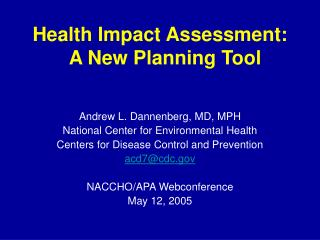 Health Impact Assessment:   A New Planning Tool