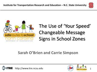 The Use of 'Your Speed' Changeable Message Signs in School Zones