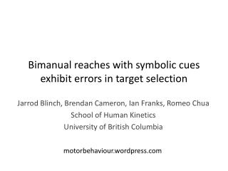 Bimanual reaches with symbolic cues exhibit errors in target selection