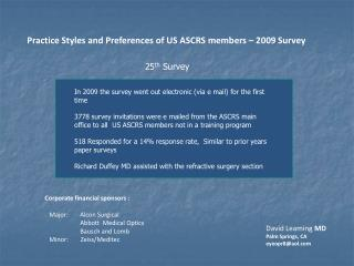 Practice Styles and Preferences of US ASCRS members – 2009 Survey