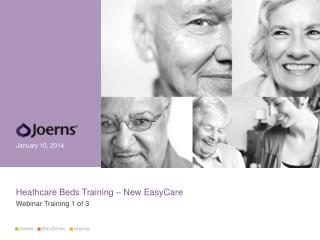 Heathcare Beds Training � New EasyCare  W ebinar Training 1 of 3