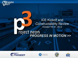 ICE Kickoff and Constructability Review October 29-31, 2013