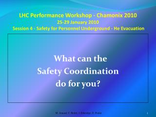What can the  Safety Coordination  do for you?