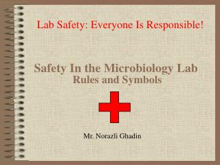 Safety In the Microbiology Lab