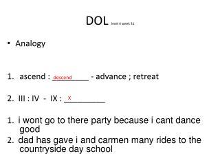 DOL  level 4 week 31
