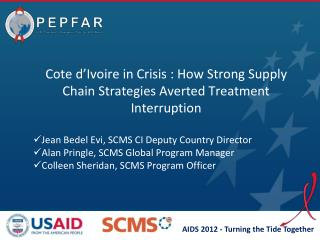 Cote d'Ivoire in Crisis : How Strong Supply Chain Strategies Averted Treatment  Interruption
