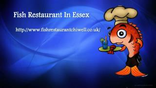 Fish Restaurant In Essex